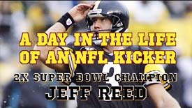 A Day in the Life of an NFL Kicker (Starring Jeff Reed)